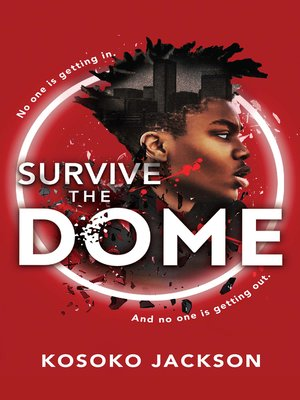 cover image of Survive the Dome