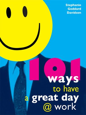 cover image of 101 Ways to Have a Great Day at Work