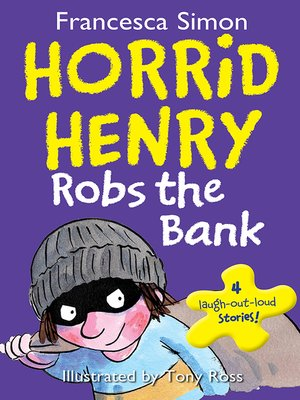 cover image of Horrid Henry Robs the Bank