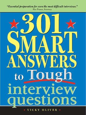 cover image of 301 Smart Answers to Tough Interview Questions