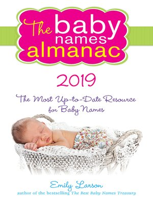 cover image of The 2019 Baby Names Almanac