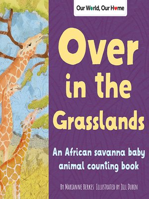 cover image of Over in the Grasslands