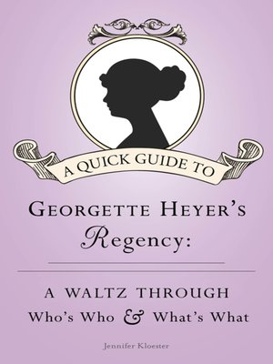 cover image of A Quick Guide to Georgette Heyer's Regency