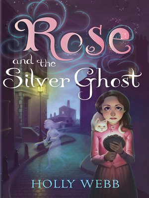 cover image of Rose and the Silver Ghost