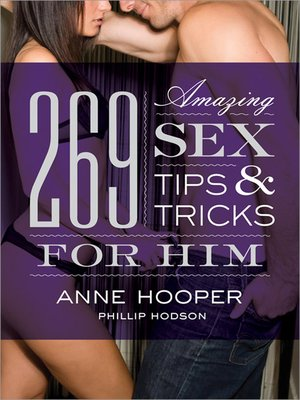 cover image of 269 Amazing Sex Tips and Tricks for Him