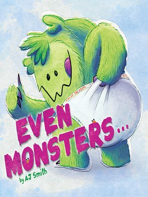 cover image of Even Monsters...