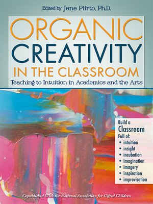 cover image of Organic Creativity in the Classroom
