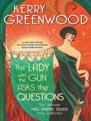 cover image of The Lady with the Gun Asks the Questions