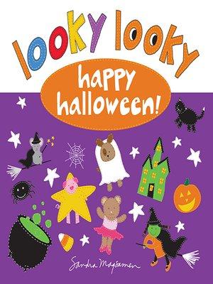 cover image of Looky Looky: Happy Halloween