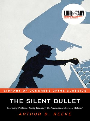 cover image of The Silent Bullet
