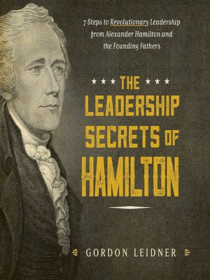 cover image of The Leadership Secrets of Hamilton