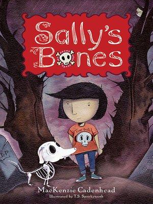 cover image of Sally's Bones