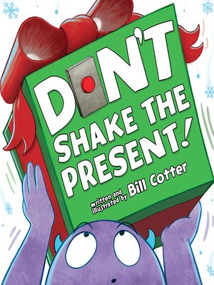 cover image of Don't Shake the Present!