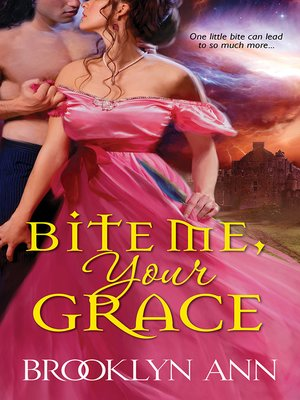 cover image of Bite Me, Your Grace