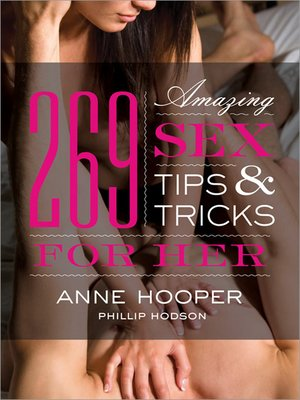 cover image of 269 Amazing Sex Tips and Tricks for Her