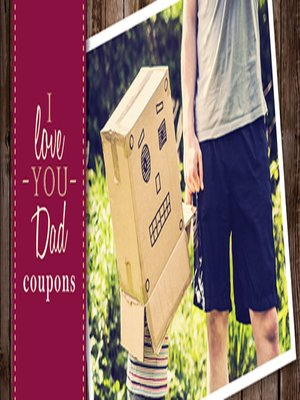 cover image of I Love You Dad Coupons