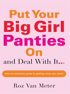 cover image of Put Your Big Girl Panties On and Deal with It