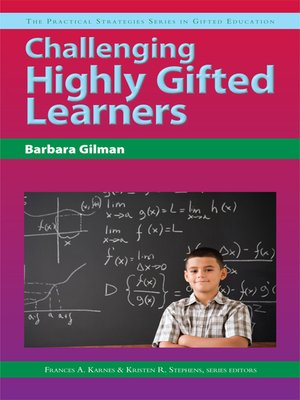 cover image of Challenging Highly Gifted Learners