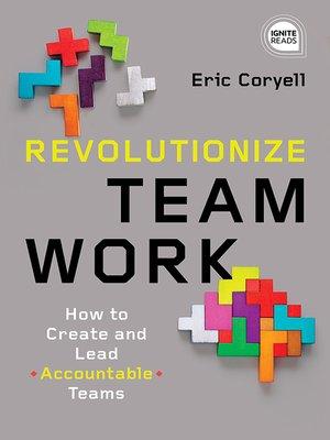 cover image of Revolutionize Teamwork