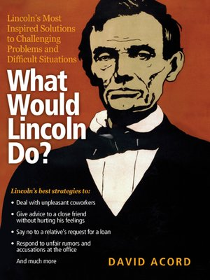 cover image of What Would Lincoln Do?