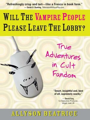 cover image of Will the Vampire People Please Leave the Lobby?