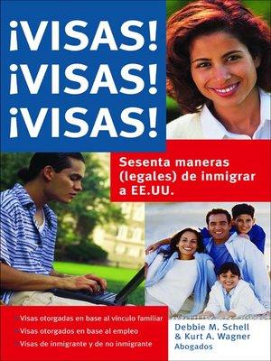 cover image of ¡Visas! ¡Visas! ¡Visas!