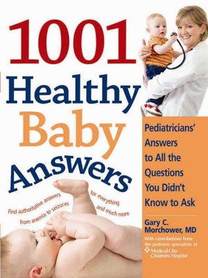 cover image of The 1001 Healthy Baby Answers