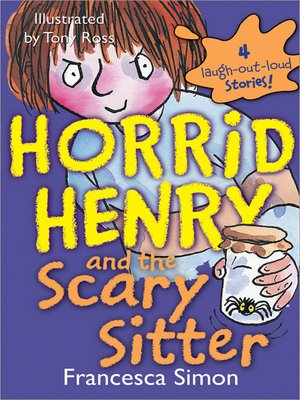 cover image of Horrid Henry and the Scary Sitter