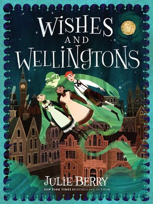 cover image of Wishes and Wellingtons