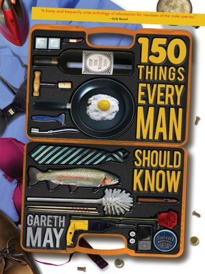 cover image of 150 Things Every Man Should Know