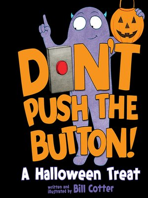 cover image of Don't Push the Button! Halloween