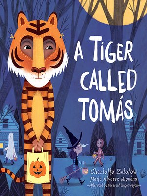 cover image of A Tiger Called Tomás