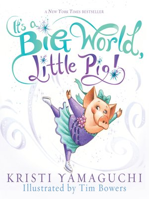 cover image of It's a Big World, Little Pig!