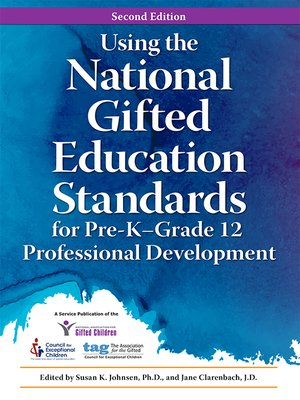 cover image of Using the National Gifted Education Standards for Pre-K–Grade 12 Professional Development