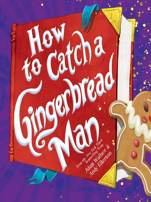 cover image of How to Catch a Gingerbread Man