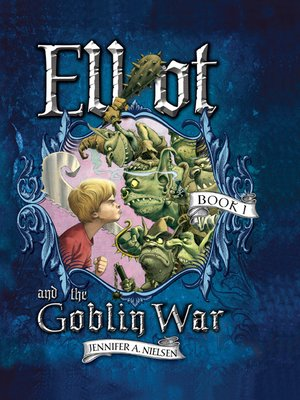 cover image of Elliot and the Goblin War