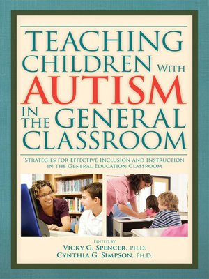 cover image of Teaching Children with Autism in the General Classroom