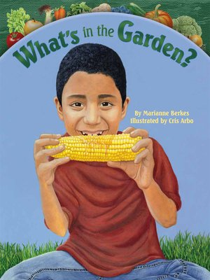 cover image of What's in the Garden?