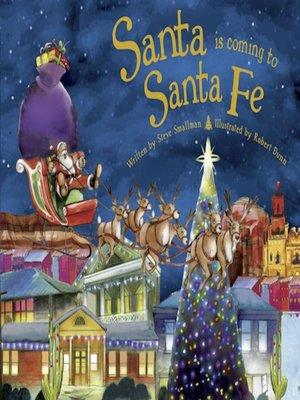 cover image of Santa Is Coming to Santa Fe