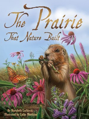 cover image of The Prairie that Nature Built
