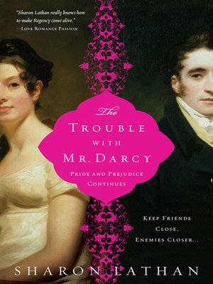cover image of The Trouble with Mr. Darcy