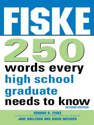 cover image of Fiske 250 Words Every High School Graduate Needs to Know