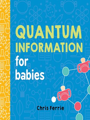 cover image of Quantum Information for Babies