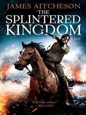 cover image of The Splintered Kingdom