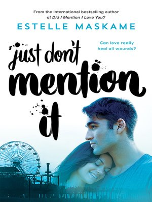 cover image of Just Don't Mention It