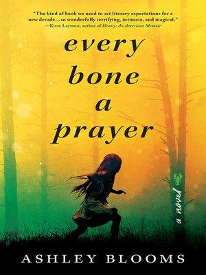 cover image of Every Bone a Prayer