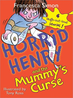 cover image of Horrid Henry and the Mummy's Curse