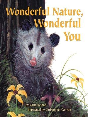 cover image of Wonderful Nature, Wonderful You