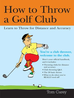 cover image of How to Throw a Golf Club