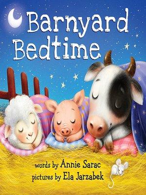 cover image of Barnyard Bedtime